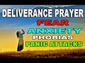 Deliverance Prayer: Prayer Against Fear, Anxiety and Panic Attacks by Evangelist Fernando Perez