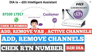 VIDEOCON D2H   DIA D2H   ADD, REMOVE VAS , ACTIVE CHANNELS   ₹ 218 ALL TELUGU   CHEK RTN NUMBER   ID