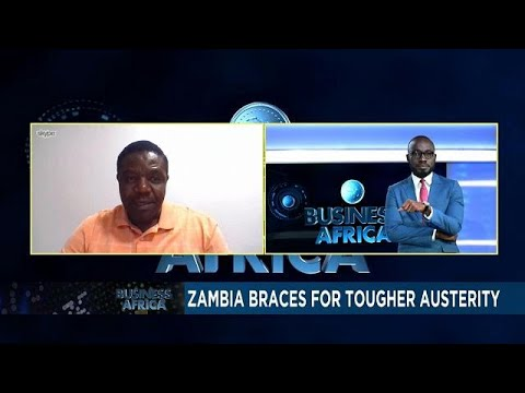 Zambia braces for tougher austerity [Business Africa]