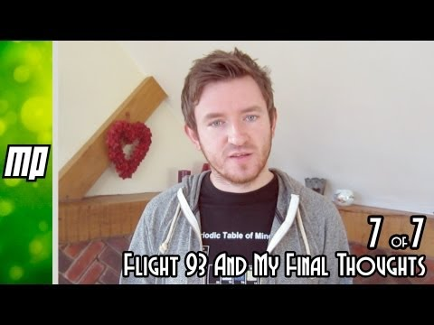 Debunking 9/11 conspiracy theorists part 7 of 7 - Flight 93 and my final thoughts.