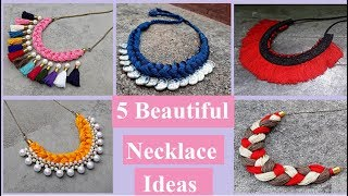 5 Handmade Necklace Ideas | How To Make Silk Thread Necklace At Home | Creation\u0026you