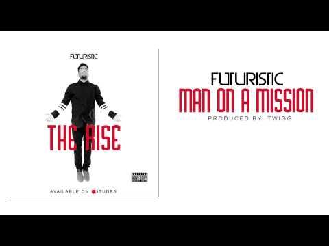Futuristic - Man On A Mission