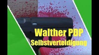 Selbstverteidigung: Test mit der Walther PDP...