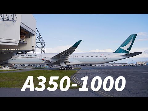 FIRST A350-1000 with CATHAY PACIFIC Livery EMERGES