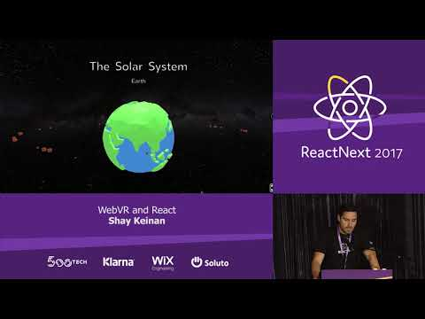 Shay Keinan: WebVR and React — ReactNext 2017