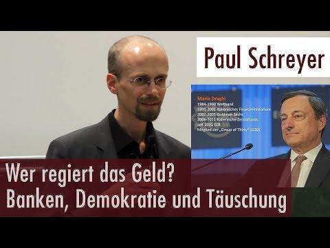 Paul Schreyer - Wer regiert das Geld? (12.09.2017, Universität Mannheim)