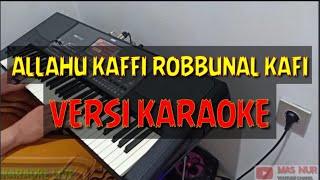 ALLAHU KAFI ROBBUNAL KAFI // VERSI DANGDUT KOPLO // KARAOKE