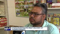 State investigates meat delivery at Warren market
