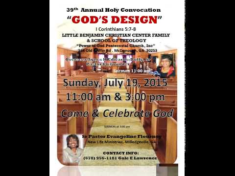 39th Annual Holy Convocation Little Benjamin Christian Center
