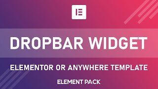 How to Use Elementor Template or Anywhere Template in Dropbar Widget of Element Pack Video