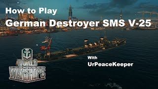 How To Play German Destroyer SMS V-25 In World Of Warships thumbnail