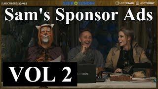Sam's Sponsor Ads [VOL 2] (Critical Role)