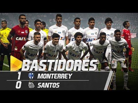 Monterrey 1 x 0 Santos | BASTIDORES | Amistoso Internacional (07/07/18)