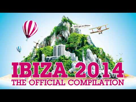Ibiza 2014   The Official Compilation
