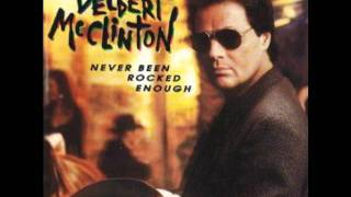Delbert McClinton-Have A Little Faith In Me