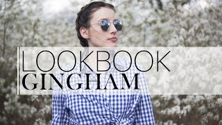 Lookbook Spring 2017 | How to style Gingham