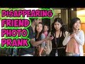 Disappearing Friend Photo Prank