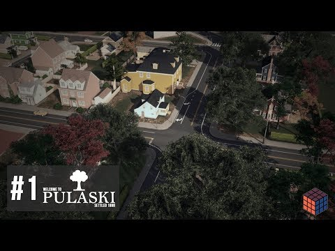 Cities: Skylines - Pulaski - #1 - Cozy Downtown