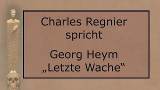 """Georg Heym – """"Letzte Wache"""" III"""