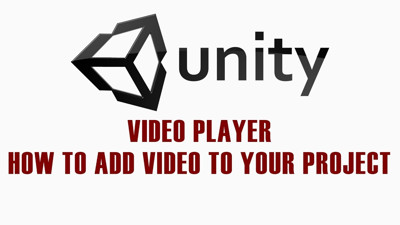 Unity 2017  Video Player - How to add video to your project!