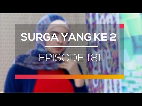 Surga Yang Kedua - Episode 181
