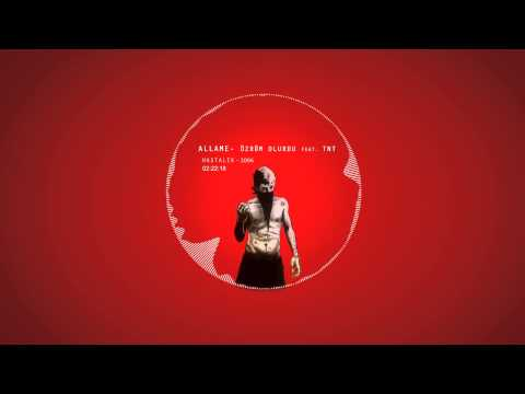 Allame - Özrüm Olurdu Feat. TNT (Official Audio)