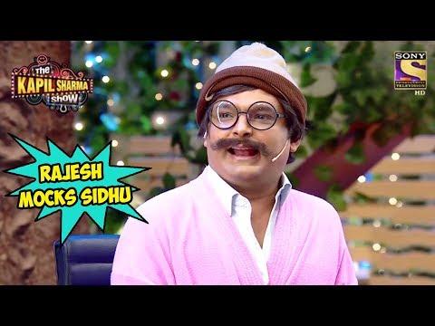 Rajesh Arora Pulls Sidhu's Leg - The Kapil Sharma Show