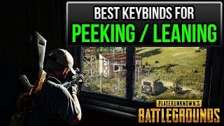 PUBG ► BEST KEYBINDS FOR PEEKING/LEANING ✔️ (How to be an agile wizard)