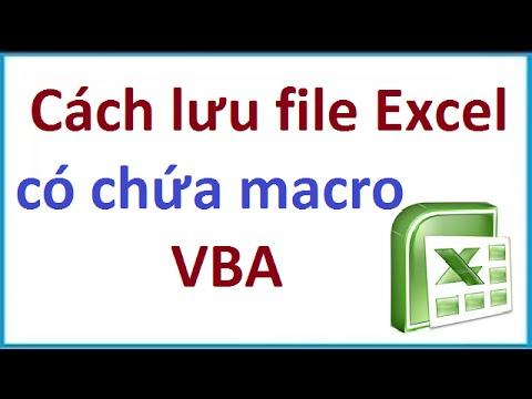 Cách lưu file Excel có chứa macro VBA