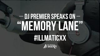 Dj Premier On NasMemory LaneILLMATICXX