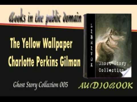 the yellow wallpaper charlotte perkins gilman audiobook