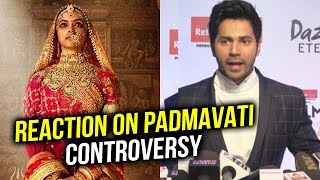Varun Dhawan REACTION On Padmavati Controversy | Karni Sena | Padmavati