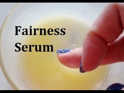 How to Make a Fairness Serum at Home