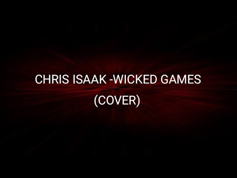 Chris Isaak - Wicked Games (piano cover)