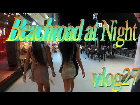 Pattaya 2016 , Beach road at night 1 *vlog27*