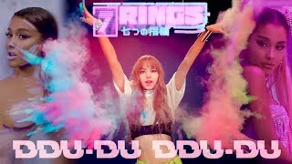 'GOD HIT 7 RINGS WITH THAT DDU-DU DDU-DU' (Mashup) - Ariana Grande, Blackpink