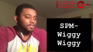 SPM-Wiggy Wiggy (REACTION & REVIEW!!) HILARIOUS!!
