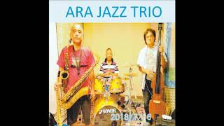 THE EVERY WHERE CALYPSO (ARA JAZZ TRIO)