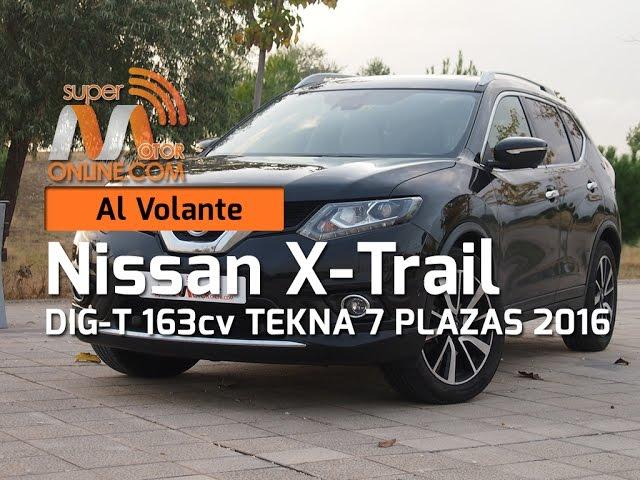 Nissan X Trail 2016 / Al volante / Prueba dinámica / Review / Supermotoronline.com