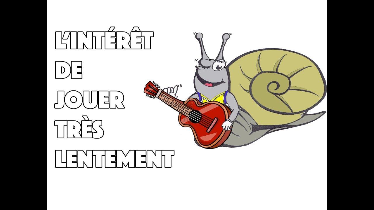 L'INTÉRÊT DE JOUER TRÈS LENTEMENT - LE GUITAR VLOG 107