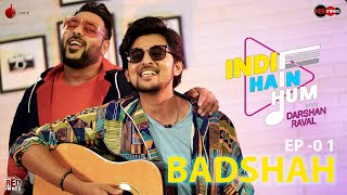 Indie Hain Hum with Darshan Raval - Episode 01 | Badshah | Red Indies | Indie Music Label | Red FM