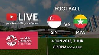 Download Video Football: Singapore vs Myanmar | 28th SEA Games Singapore 2015 MP3 3GP MP4