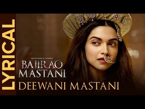 Lyrical: Deewani Mastani (Full Song with Lyrics)   Bajirao Mastani   Deepika, Ranveer, Priyanka