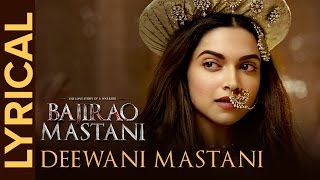 Gambar cover Lyrical: Deewani Mastani (Full Song with Lyrics) | Bajirao Mastani | Deepika, Ranveer, Priyanka