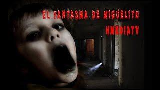 Leyenda Dia de Muertos el niño fantasma Miguelito