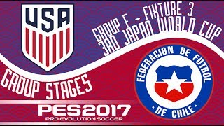 United States vs. Chile - 3rd Japan World Cup - Fixture 3 - PES2017 - 60fps