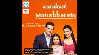 Pamela Jain - OST Ye Hai Mohabbatin ANTV audio remix joiner by R. Ahsaan Poetra