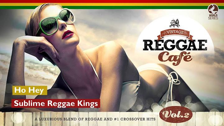 ho hey  vintage reggae caf 2