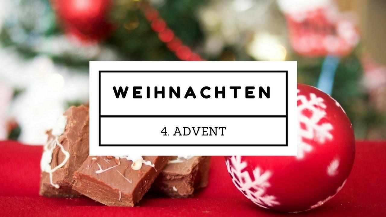 Adventsgrüße Zum 4 Advent Weihnachten Youtube