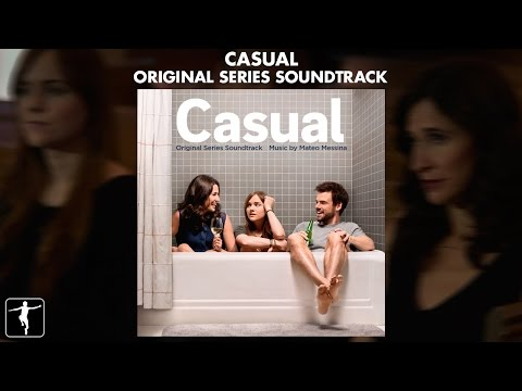 Casual - Mateo Messina & Rolfe Kent - Soundtrack Preview (Official Video)